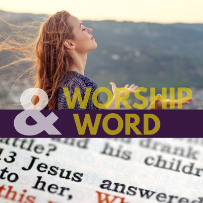 worship and word